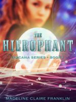 Cover for 'The Hierophant (Book 1 in the Arcana Series)'