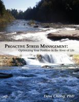 Cover for 'Proactive Stress Management: Optimizing your position in the river of life'
