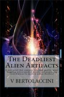 Cover for 'The Deadliest Alien Artifacts'