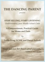 Cover for 'Stop Yelling, Start Listening -- Understanding Your Middle School Child'