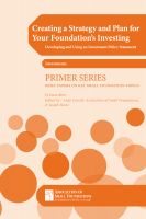 Cover for 'Creating a Strategy and Plan for Your Foundation's Investing: Developing and Using an IPS'