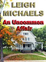 Cover for 'An Uncommon Affair'