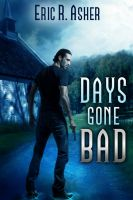 Cover for 'Days Gone Bad'