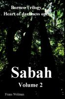 Cover for 'Borneo Trilogy Volume 2: Sabah'