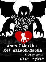 Cover for 'When Cthulhu Met Atlach-Nacha'