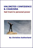 Cover for 'Unlimited Confidence and Charisma - Fast Track to Personal Power'