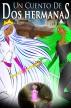 Dos Hermanas. Las aventuras de la princesa Orinishi. by Kimberly Jesika