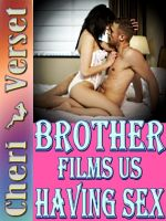 Cover for 'Brother Films Us Having Sex'
