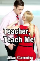 Cover for 'Teacher, Teach Me (BDSM Erotica)'