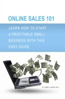Cover for 'Online Sales 101: Learn how to start a profitable small business with this easy guide'