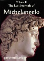 Cover for 'The Lost Journals of Michelangelo: Volume II'