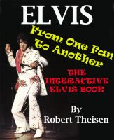 Cover for 'Elvis From One Fan to Another - The Interactive Elvis Book'