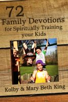 Cover for '72 Family Devotions for Spiritually Training Your Kids'