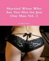 Cover for 'Married Wives Who Are Too Hot for Just One Man Vol. 2'
