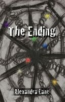 Cover for 'The Ending (Phantasmagoria Duet #1)'