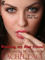 Cover for 'Breaking My Best Friend'