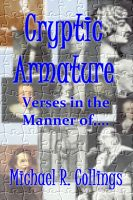 Cover for 'Cryptic Armature: Verses in the Manner of....'