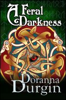 Cover for 'A Feral Darkness'
