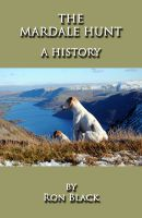 Cover for 'The Mardale Hunt - A History'