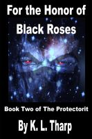Cover for 'For The Honor of Black Roses'