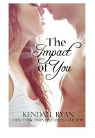 Cover for 'The Impact of You'