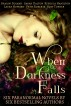 When Darkness Falls - Six Paranormal Novels in One Boxed Set by Shalini Boland