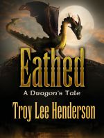 Cover for 'Eathed, A Dragon's Tale'