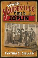 Cover for 'When Vaudeville Came to Joplin'