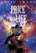 Price of Life by David Crane