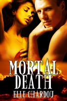 Cover for 'Mortal Death: Book I (The Vamp Saga)'