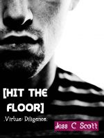 Cover for 'Hit the Floor (Virtue: Diligence)'