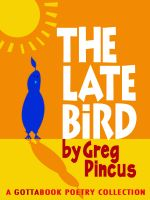 Cover for 'The Late Bird'