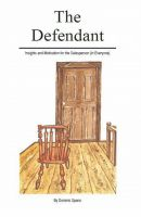 Cover for 'The Defendant: Insights & Motivation for the Salesperson (in Everyone)'