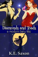Cover for 'Diamonds and Toads: A Modern Fairy Tale'