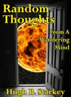 Cover for 'Random Thoughts From A Wandering Mind'