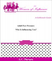 Cover for 'Adult Peer Pressure:  Who is Influencing You?'