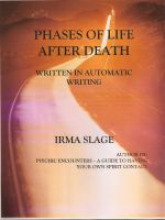 Cover for 'Phases of Life After Death-written in automatic writing'