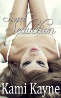 Cover for 'Sweet Seduction (erotic erotica menage)'