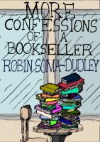 Cover for 'More Confessions of a Bookseller'