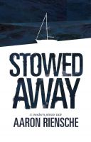 Cover for 'Stowed Away: A Modern Pirate Tale'