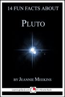 Cover for '14 Fun Facts About Pluto: A 15-Minute Book'