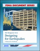 Cover for 'FEMA Document Series: Risk Management Series: Designing for Earthquakes - A Manual for Architects - Providing Protection to People and Buildings (FEMA 454)'