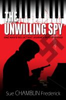 Cover for 'The Unwilling Spy'