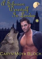 Cover for 'A Siberian Werewolf In London'
