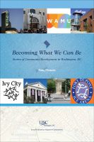 Cover for 'Becoming What We Can Be: Stories of Community Development in Washington, DC'