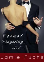 Jamie Fuchs - Formal Fingering - Risk It All (Public Fingering Fantasy)