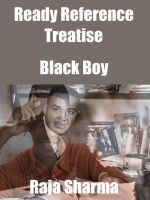 Cover for 'Ready Reference Treatise: Black Boy'