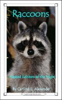 Cover for 'Raccoons: Masked Robbers of the Night'