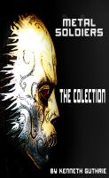 Cover for 'Metal Soldiers: The Collection'