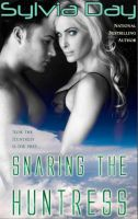 Sylvia Day - Snaring The Huntress